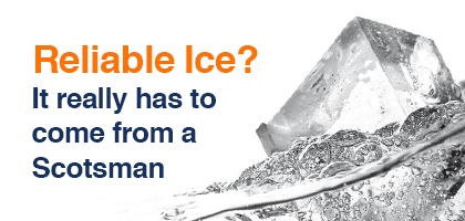 Reliable Ice? It has to be Scotsman